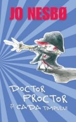 Doctor Proctor si cada timului