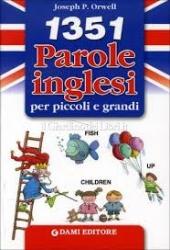 1351 parole inglesi per piccoli e grandi