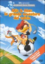 Mic & Mac la grande avventura del calcio