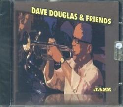 Dave Douglas & friends