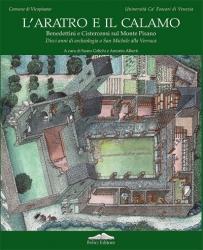 L' Aratro e il Calamo. Dieci anni di archeologia a San Michele alla Verruca