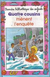 Quatre cousins mènent l'enquete