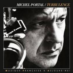 Turbulence \ Michel Portal