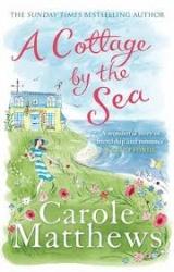 A cottage by the sea / Carole Matthews.