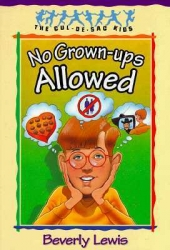 No grown-ups allowed / Beverly Lewis.