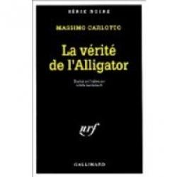 La verite de l'Alligator