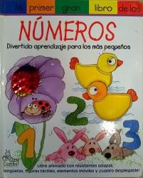 Mi primer gran libro de los numeros. Divertido aprendizaje para laos mas pequenos
