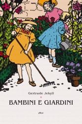 Bambini e giardini