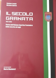Il secolo granata 1912-2012