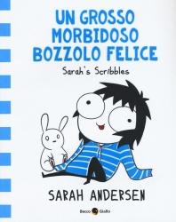 Un grosso morbidoso bozzolo felice. Sarah's Scribbles. Vol. 2