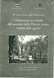 Celebrazione in ricordo dei sacerdoti della Diocesi pisana vittime della guerra