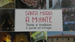 Santa Maria a Monte: storie e tradizioni in parole e immagini
