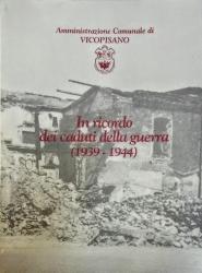 In  ricordo dei caduti della guerra (1939-1944)