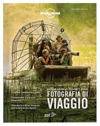 Guida Lonely Planet alla fotografia di viaggio