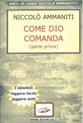 Come Dio comanda / Niccolò Ammaniti. Parte Prima