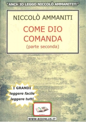 Come Dio comanda / Niccolò Ammaniti. Parte seconda