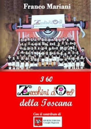 I 60 Zecchini d'oro della Toscana