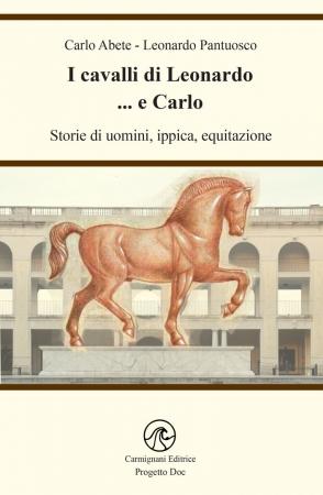 I cavalli di Leonardo... e Carlo