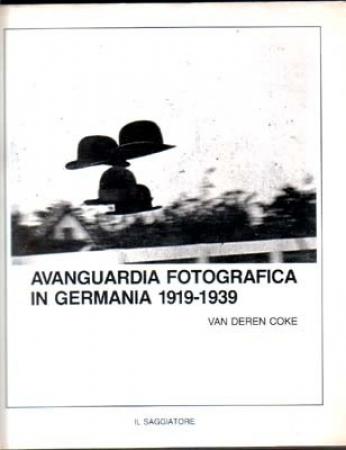 Avanguardia fotografica in Germania 1919-1939