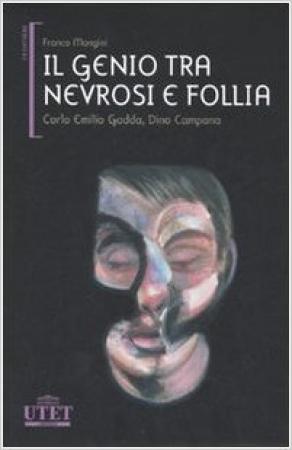 Il genio tra nevrosi e follia
