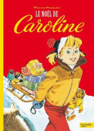 Le Noël de Caroline [Texte imprimé]