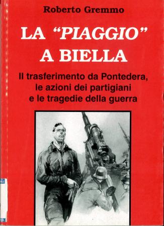 """La """" Piaggio """" a  Biella"""
