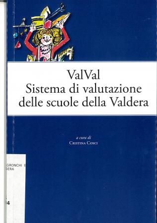 ValVal sistema di valutazione delle scuole della Valdera. Un'esperienza di rete per il miglioramento