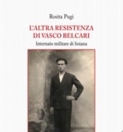 L' altra resistenza di Vasco Belcari