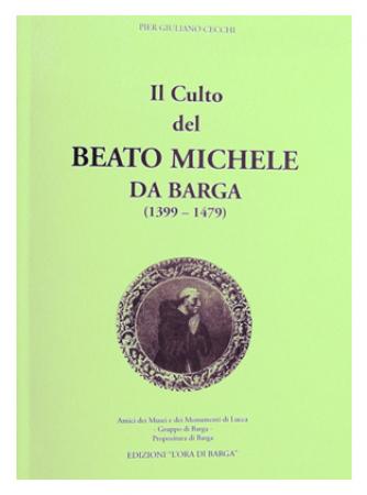 Il culto del beato Michele Turignoli da Barga (1399-1479)