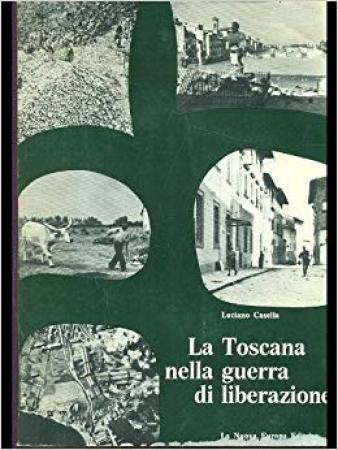 La  Toscana nella guerra di liberazione