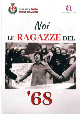 "Noi le ""ragazze"" del '68"
