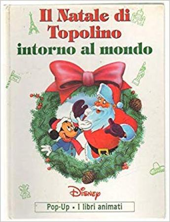Il Natale di Topolino intorno al mondo