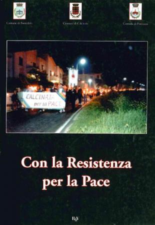 Con la resistenza per la pace