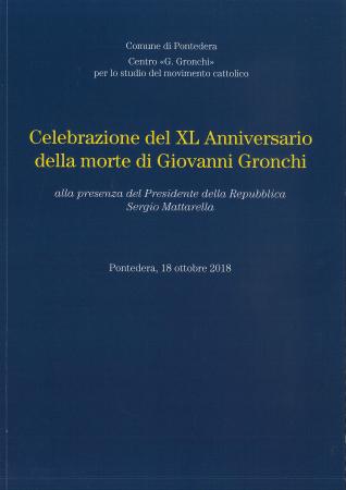 Celebrazione del XL anniversario della morte di Giovanni Gronchi