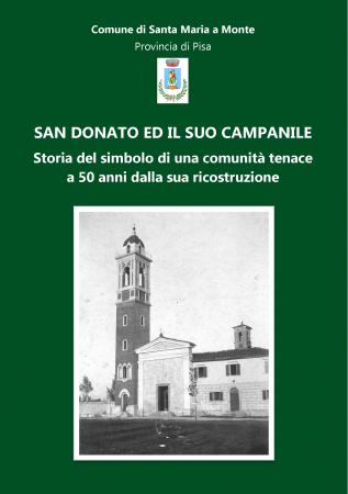 San Donato ed il suo campanile. Storia del simbolo di una comunità tenace a 50 anni dalla sua ricostruzione