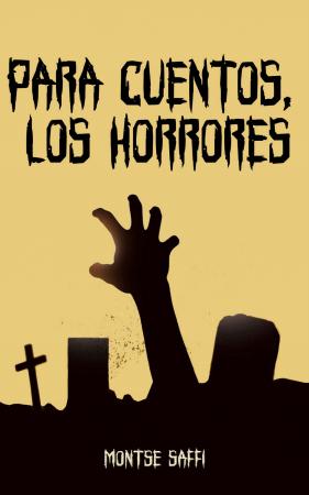 Para cuentos, los horrores