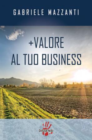 + Valore al tuo business