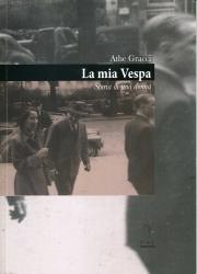 La mia Vespa: storia di una donna
