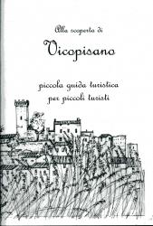 Alla scoperta di Vicopisano