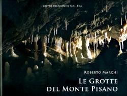 Le grotte del Monte Pisano