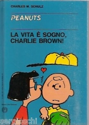 La vita è un sogno, Charlie Brown!