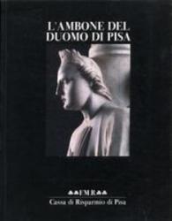 L' ambone del Duomo di Pisa