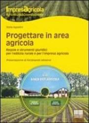 Progettare in area agricola