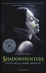 Shadowhunters: città delle anime perdute