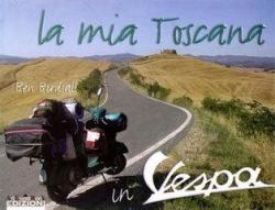 La mia Toscana in Vespa